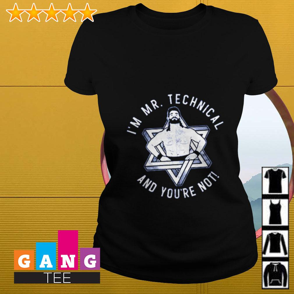 I'm Mr Technical and you're not Ladies tee