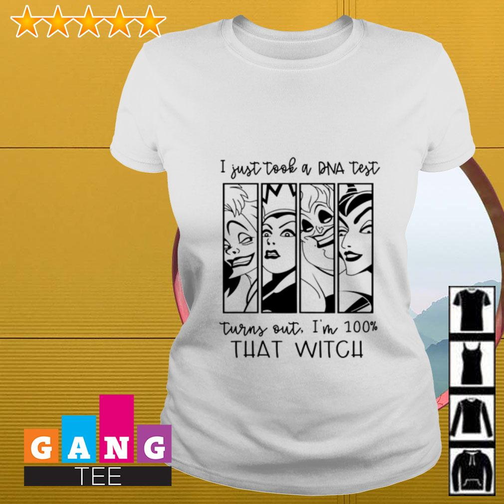 I just took a DNA test turns out I'm 100% that witch Ladies tee