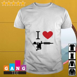 I love Tattoos guns shirt