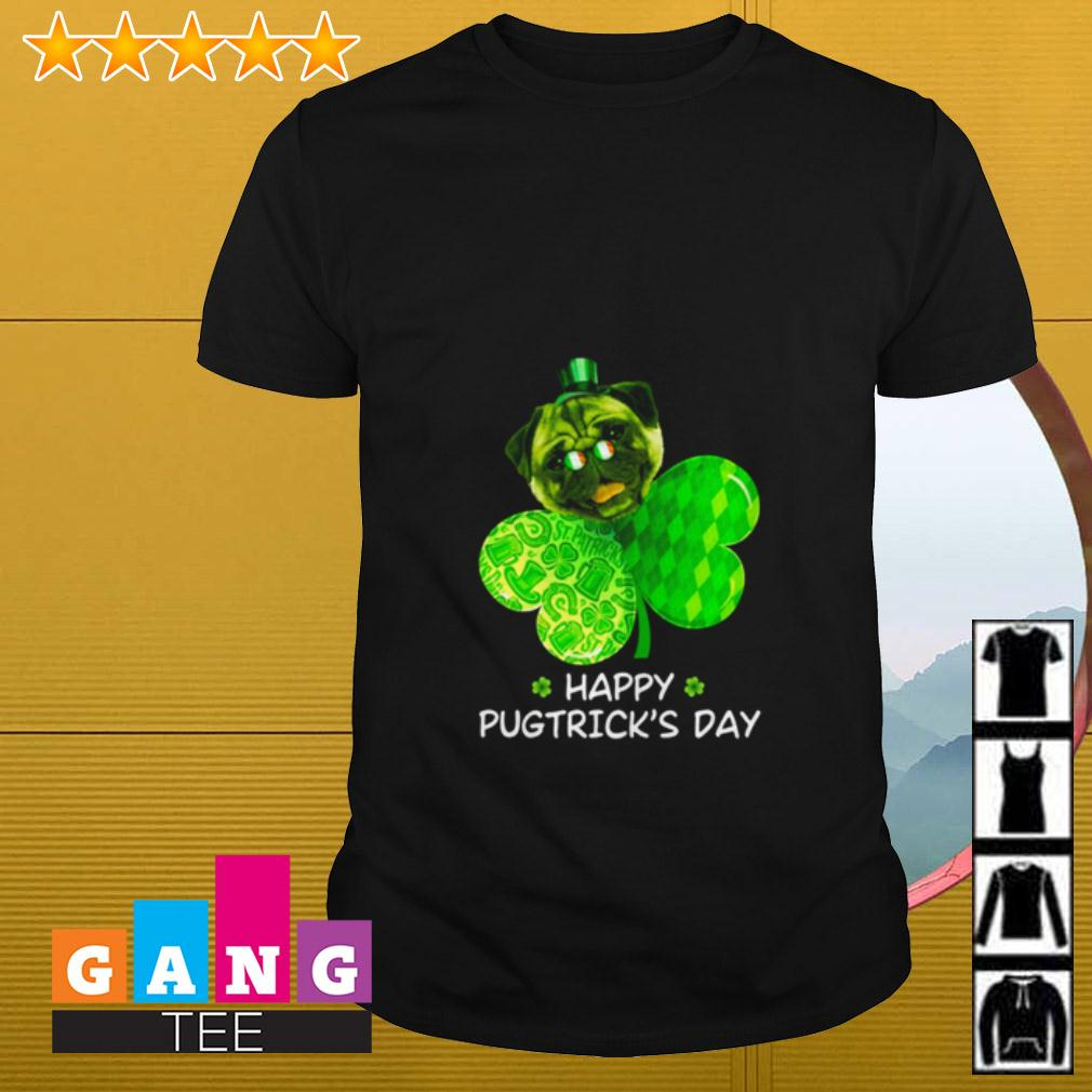 Pug Shamrock Happy Pugtrick's day St Patrick's Day shirt