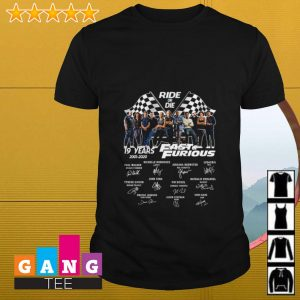 Ride or Die 19 years Fast and Furious 2001 2020 signature shirt