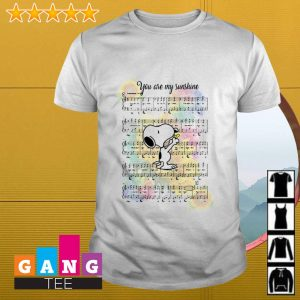 Snoopy and Woodstock you are my sunshine music shirt