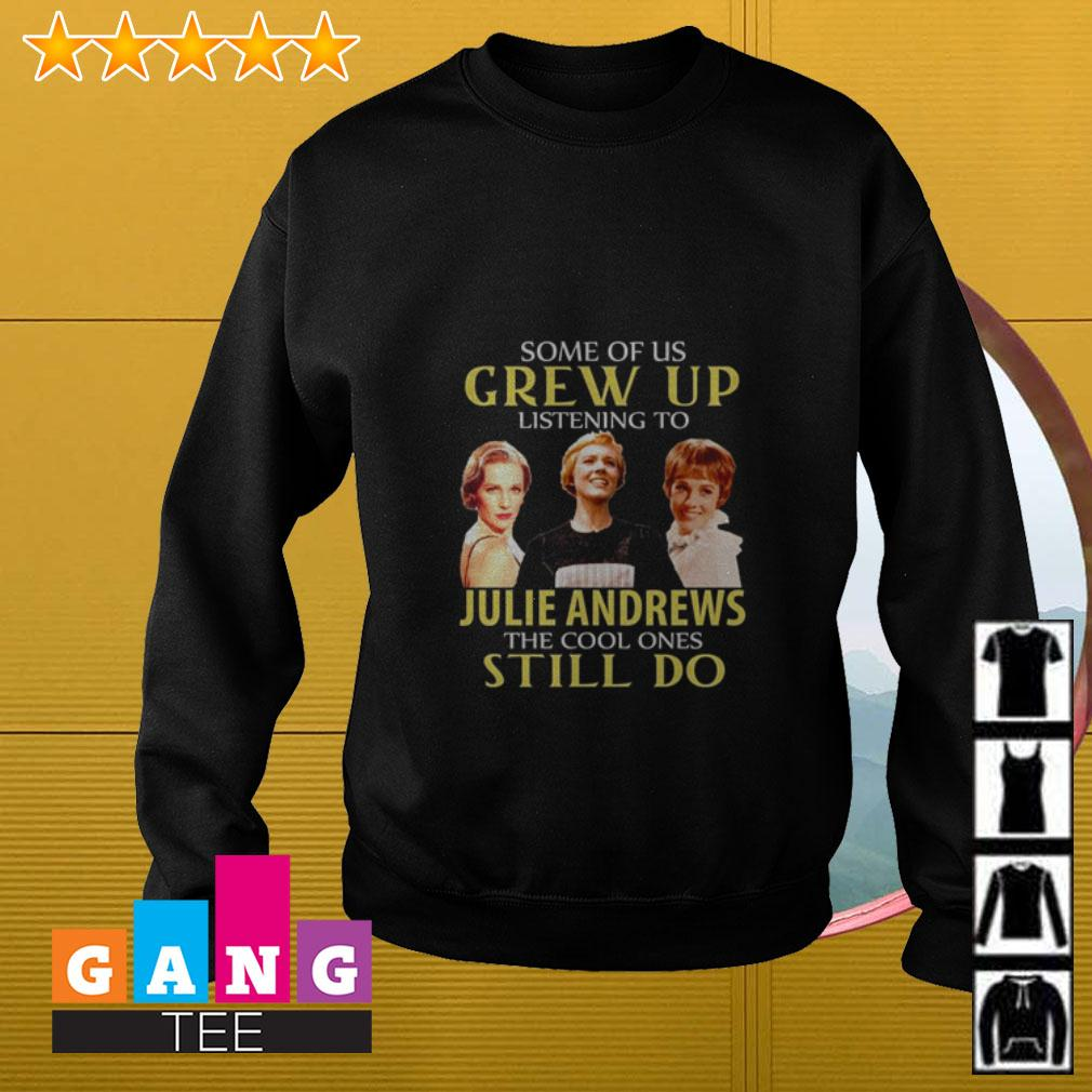 Some of us grew up listening to Julie Andrews the cool ones still do Sweater