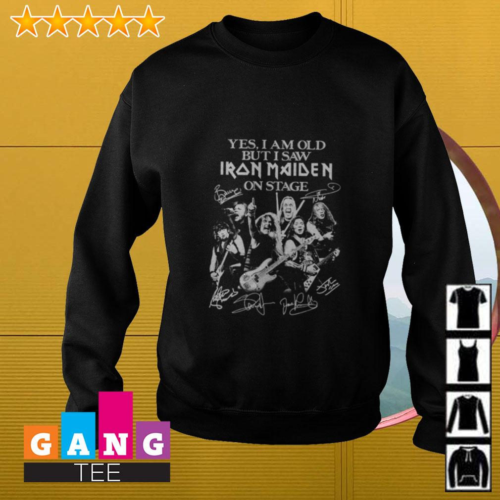 Yes I am old but I saw Iron Maiden on stage signature Sweater