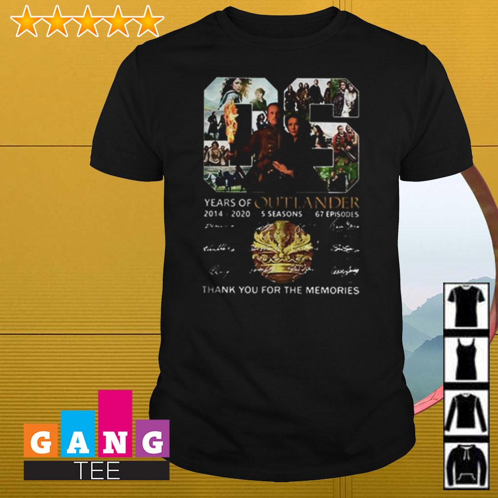 06 years of Outlander 2014 2020 5 seasons 67 episodes signature thank you for the memories shirt