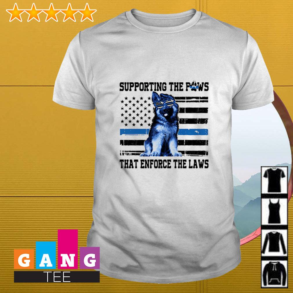 America flag supporting the paws that enforce the laws shirt