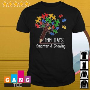 Autism tree pencil 100 days smarter and growing shirt