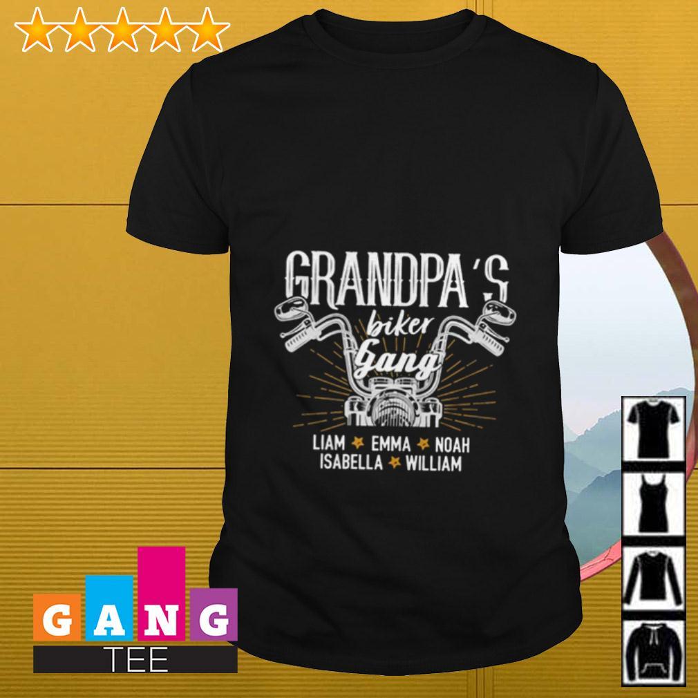 Grandpa's biker gang Lliam Emma Noah Isabella William shirt