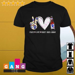 Peace love Pabst Blue Ribbon shirt