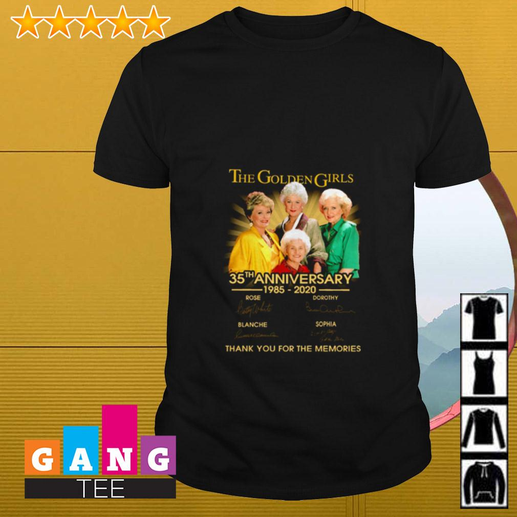 The Golden Girls 35th anniversary 1985 2020 signature thank you for the memories shirt