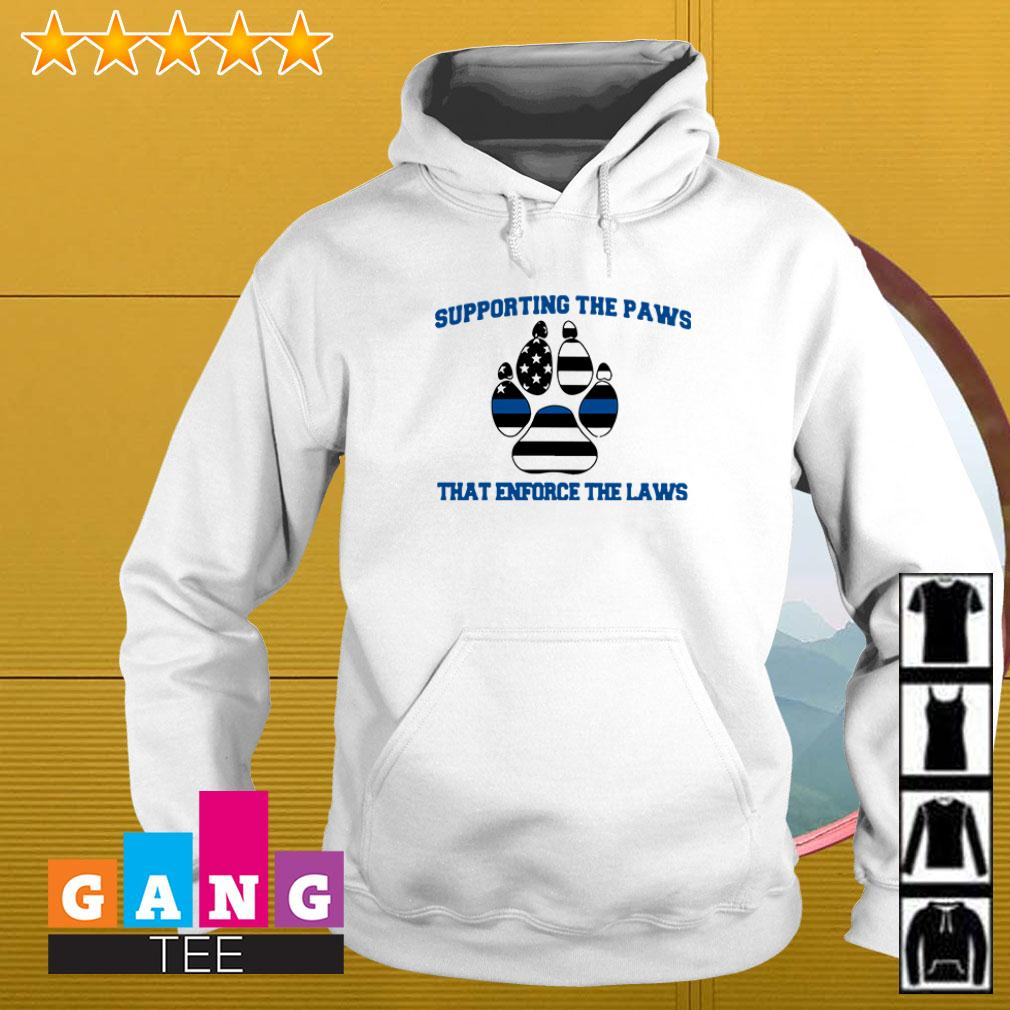 Thin Blue Line Supporting the paws that enforce the laws Hoodie