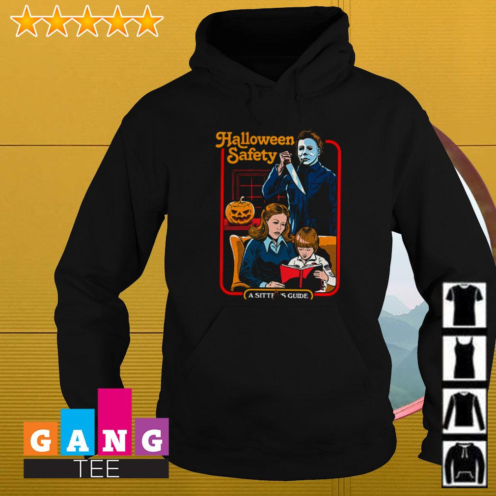 Michael Myers Halloween Safety a sitter's guide Hoodie