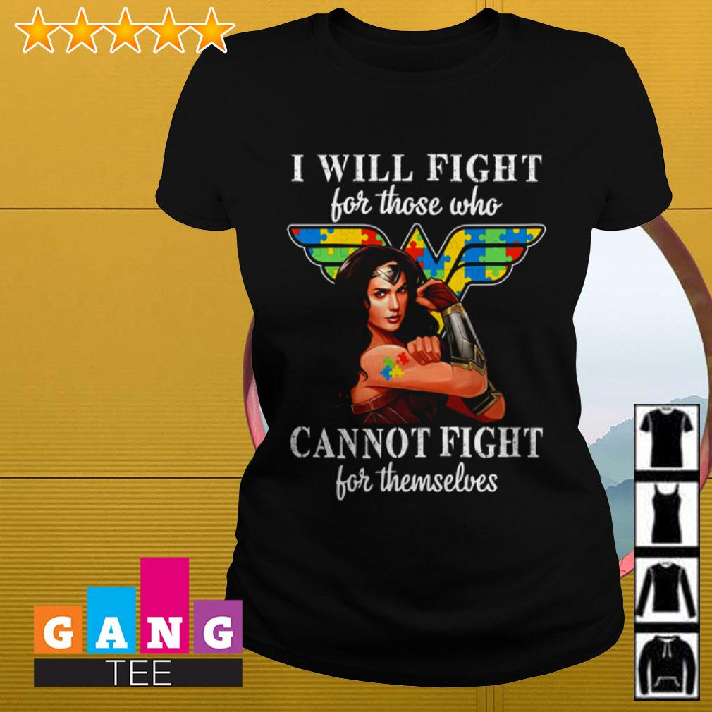 Autism Wonder Woman I will fight for those who cannot fight for themselves Ladies tee