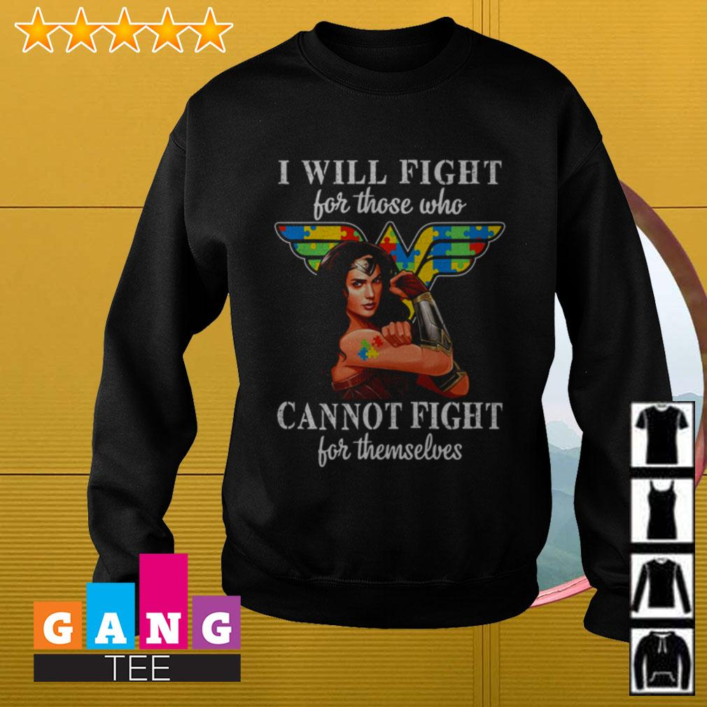 Autism Wonder Woman I will fight for those who cannot fight for themselves Sweater