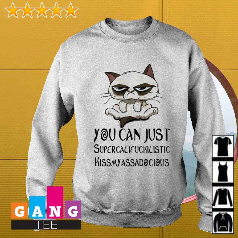 Cat you can just supercalifuckicistic kissmyassadocious Sweater