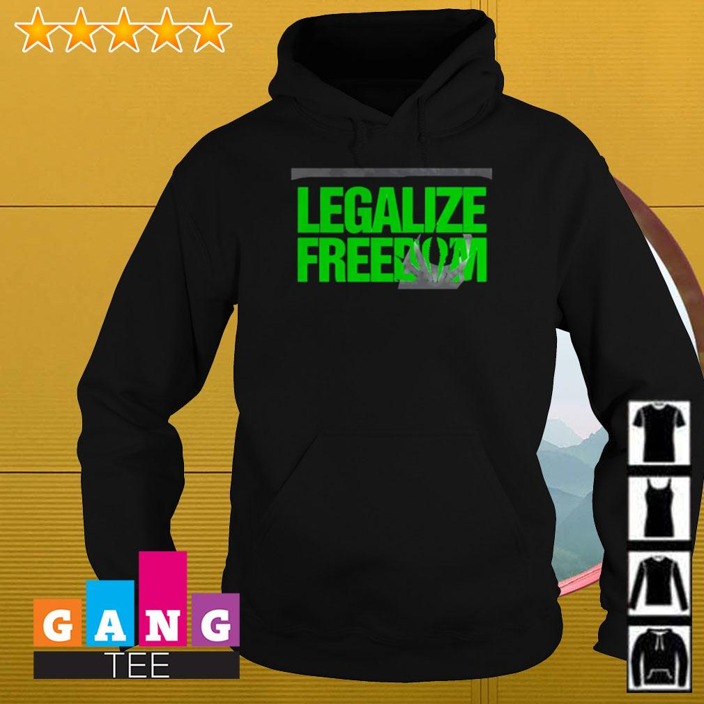 Legalize freedom Hoodie