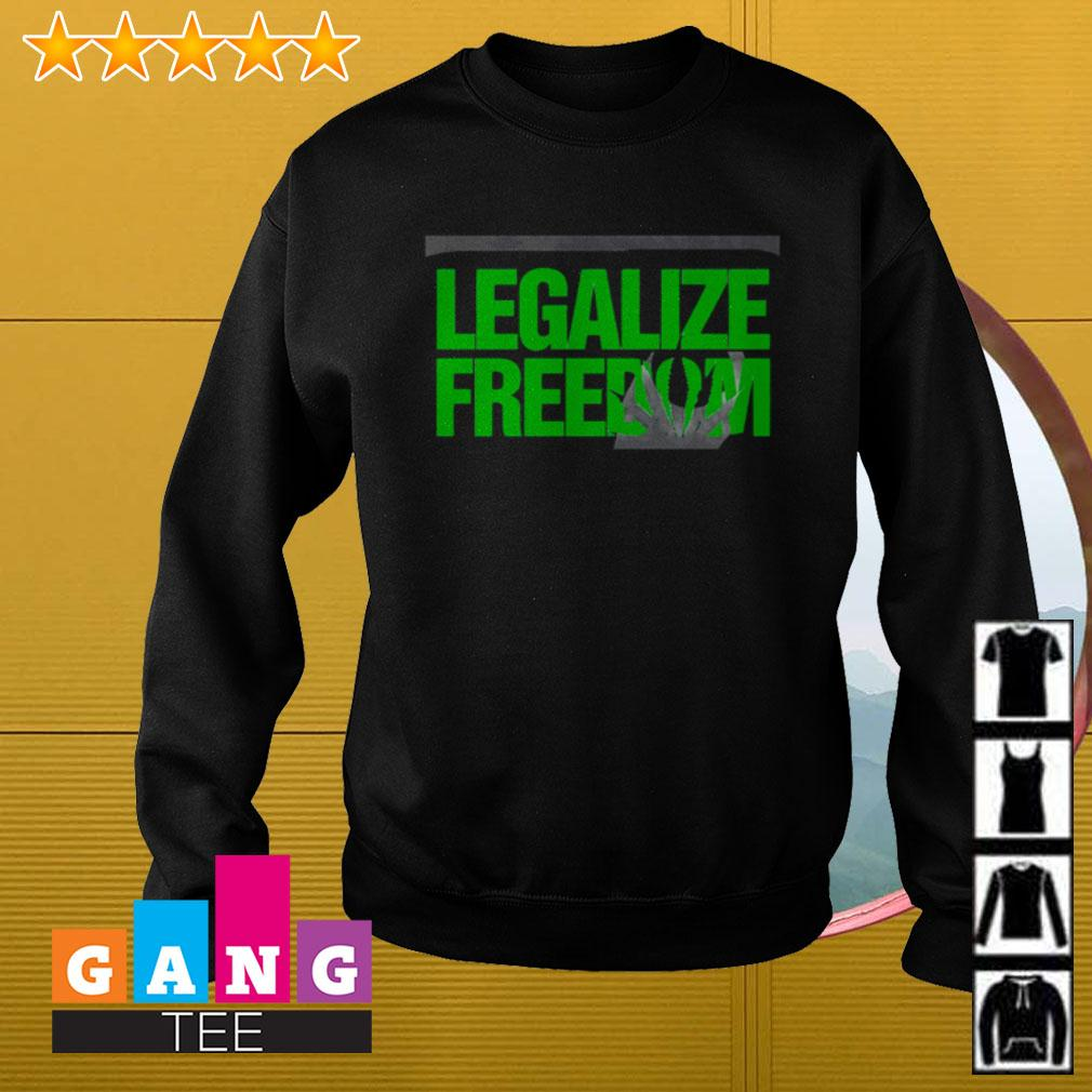 Legalize freedom Sweater