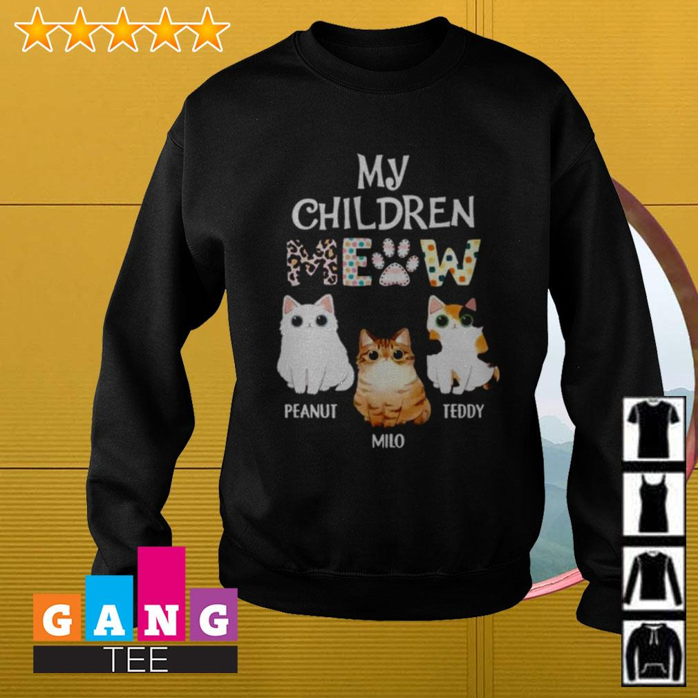Cats my children meow Peanut Milo Teddy Sweater