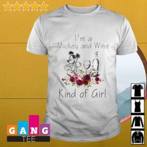 I'm Mickey and wine kind of girl shirt