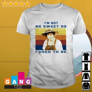 Ouiser Boudreaux I'm not as sweet as I used to be Steel magnolias retro shirt