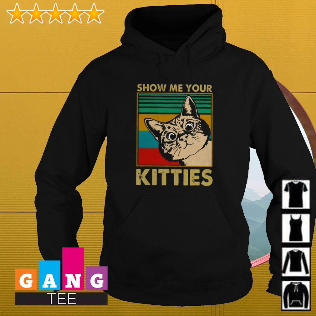 Show me your kitties retro Hoodie