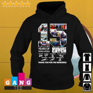 15 Years of 2005-2020 Deadliest catch signatures thank you for the memories s Hoodie