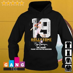19 Hall Of Fame Mr.Padre Thank You For The Memories Signature Shirt Hoodie