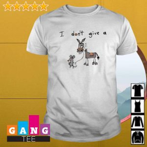 I Don't Give A Mouse Walking Donkey shirt
