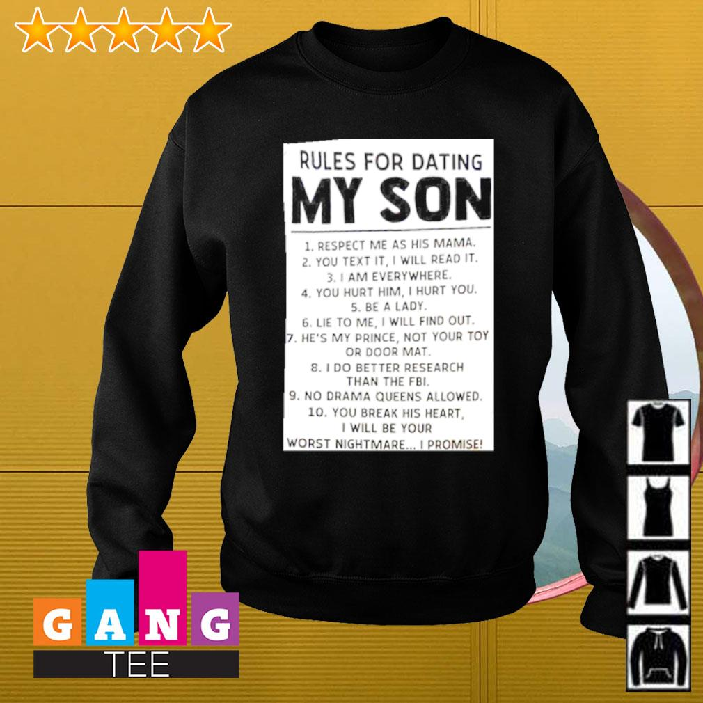 Rules For Dating My Son Shirt Sweater