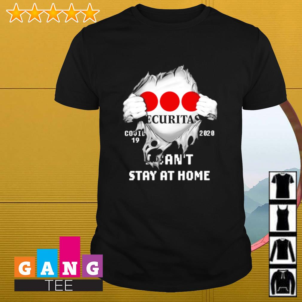 Securitas Inside Me Covid-19 2020 I Can't Stay At Home Shirt