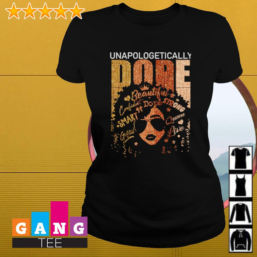 Unapologetically Dope Ladies-tee