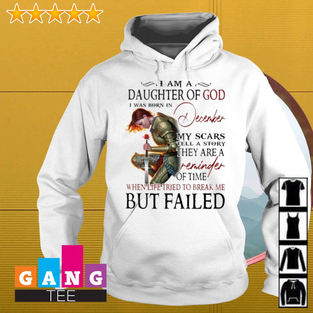 Warrior I am a daughter of god i was born in December my scars tell a story s Hoodie