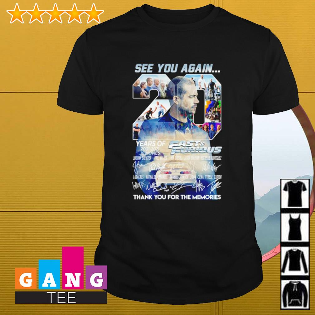 0 years of Fast and Furious 2001-2021 10 movies thank you for the memories shirt