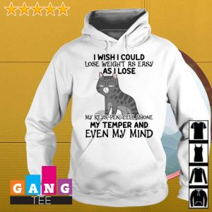 Cat i wish i could lose weight as easy as i lose my keys pen cell phone s Hoodie