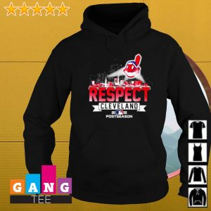 Cleveland indians respect postseason 2020 s Hoodie