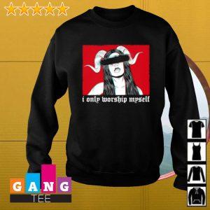 Satan girl i only worship myself s Sweater