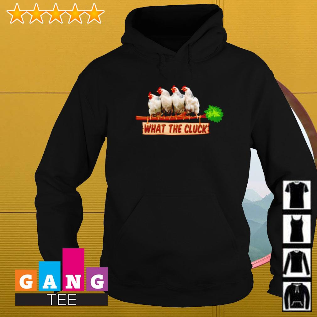 Chicken what the cluck Hoodie
