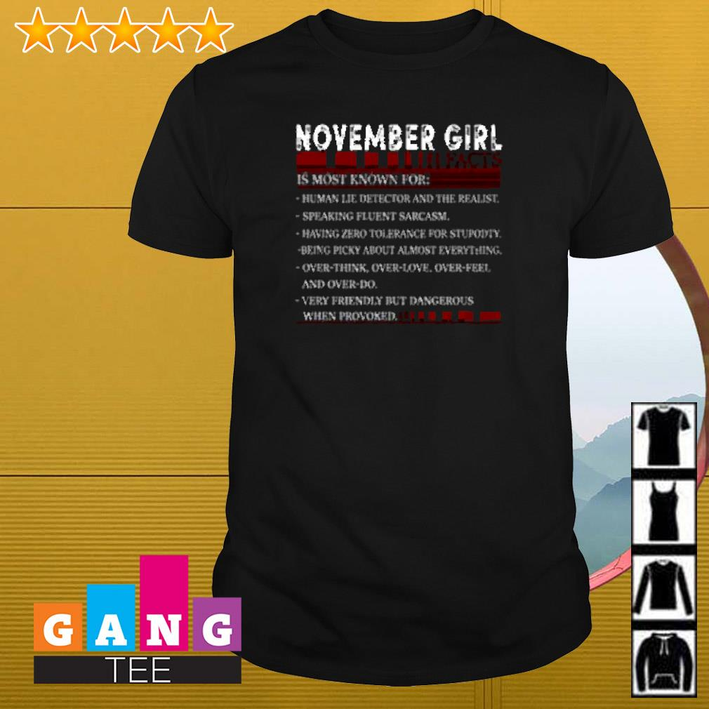 November girl facts is most known for human lie detector and the realist shirt