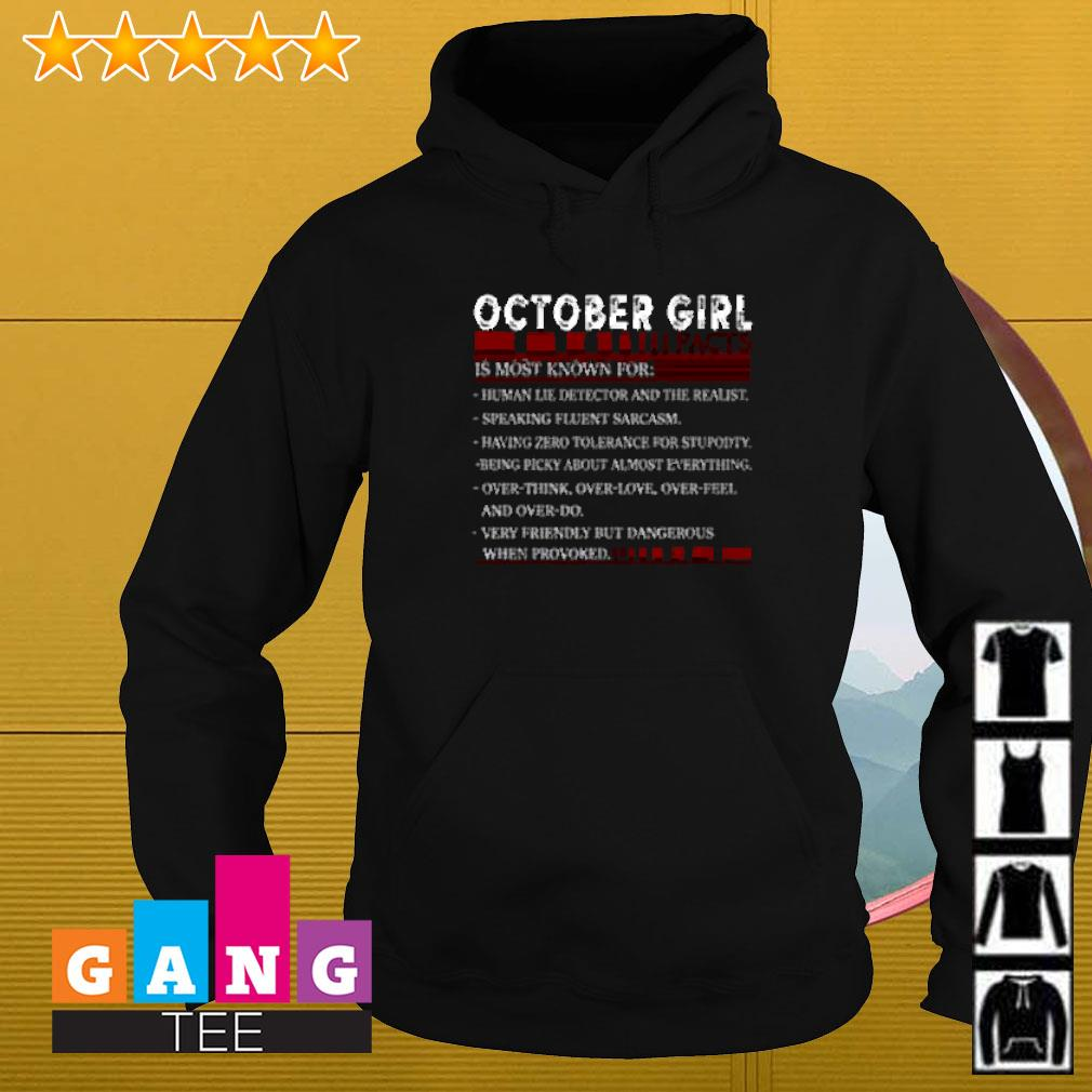 October girl facts is most known for human lie detector and the realist Hoodie