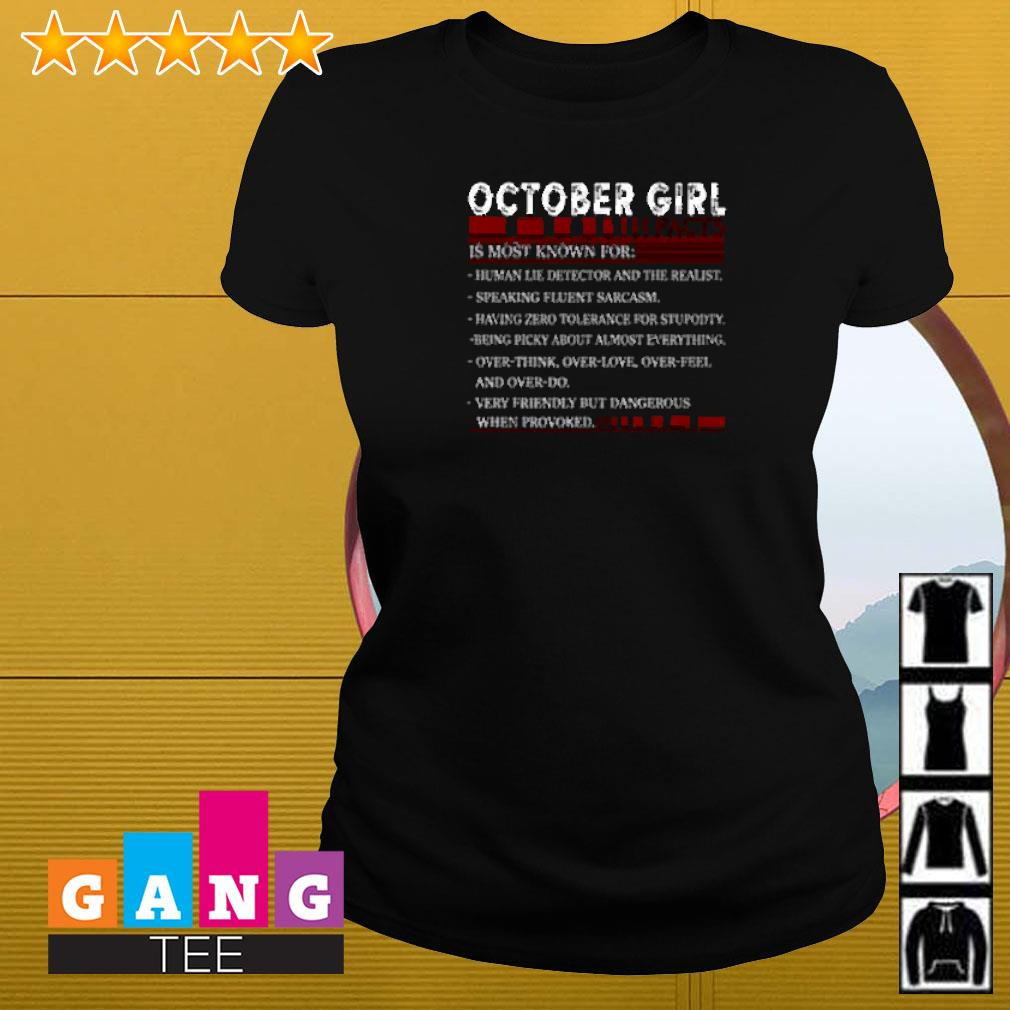 October girl facts is most known for human lie detector and the realist Ladies-tee