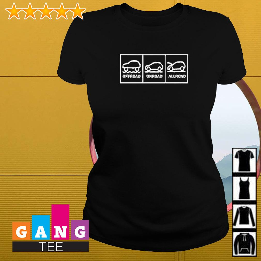 Offroad onroad allroad Ladies-tee
