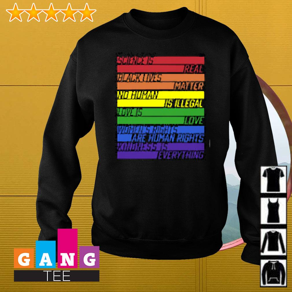 Science is real black lives matte LGBT Sweater