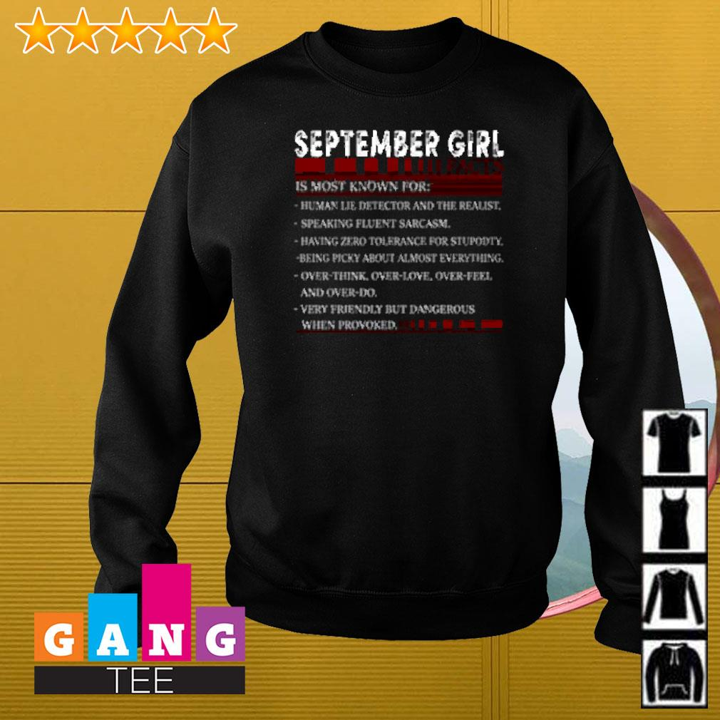 September girl facts is most known for human lie detector and the realist Sweater