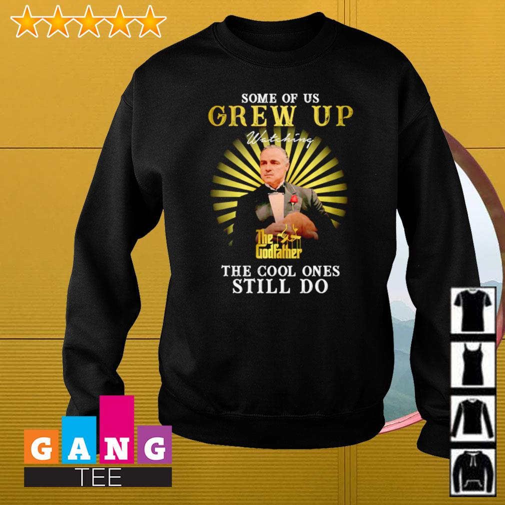 Some of us grew up watching the Godfather the cool ones still do Sweater