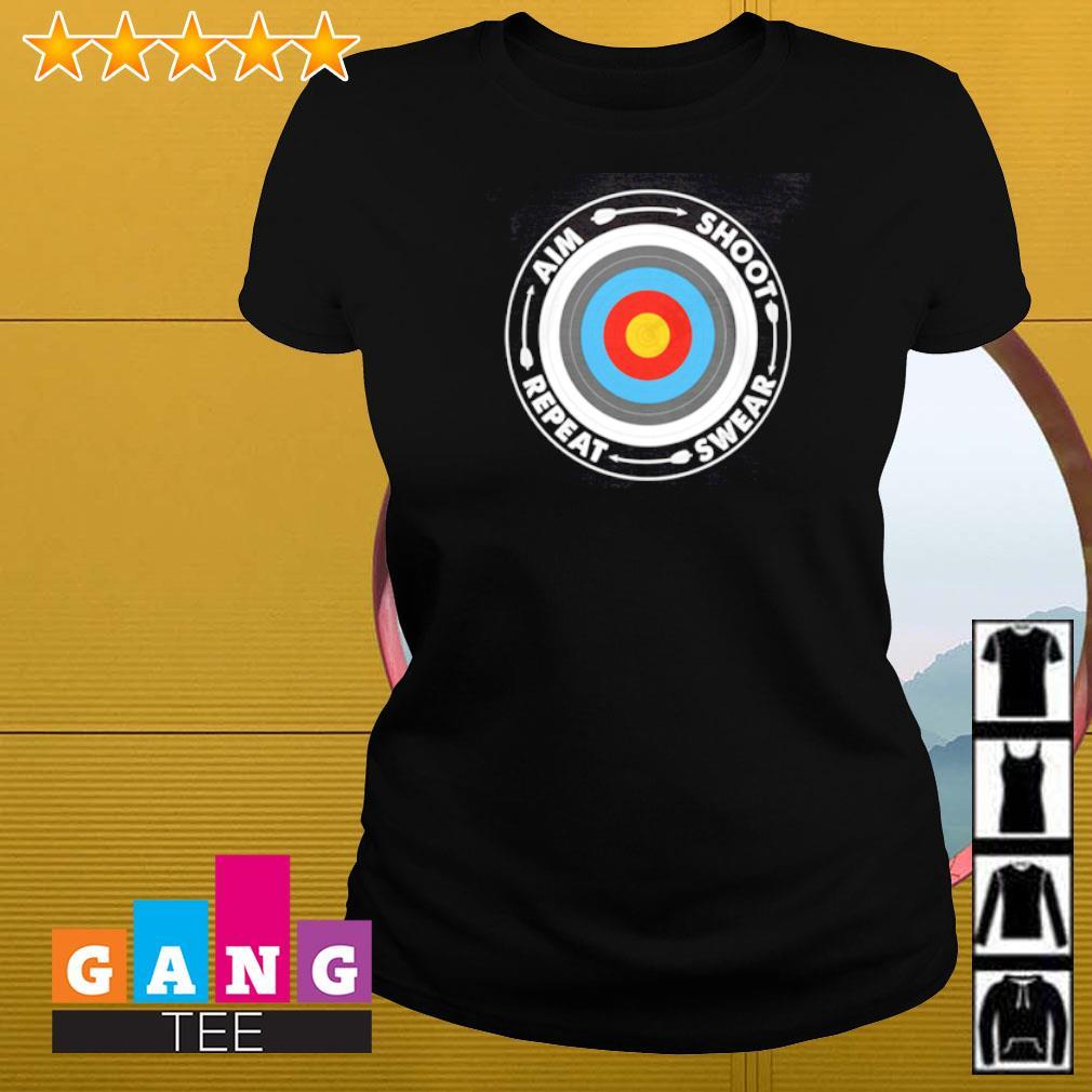 Archery aim shoot swear repeat Ladies-tee
