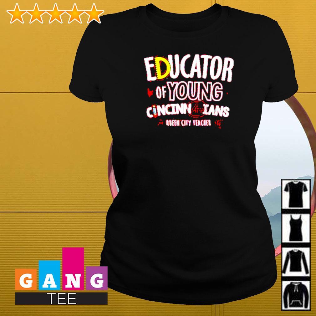 Educator of young Cincinnatians Queen city teacher Ladies-tee