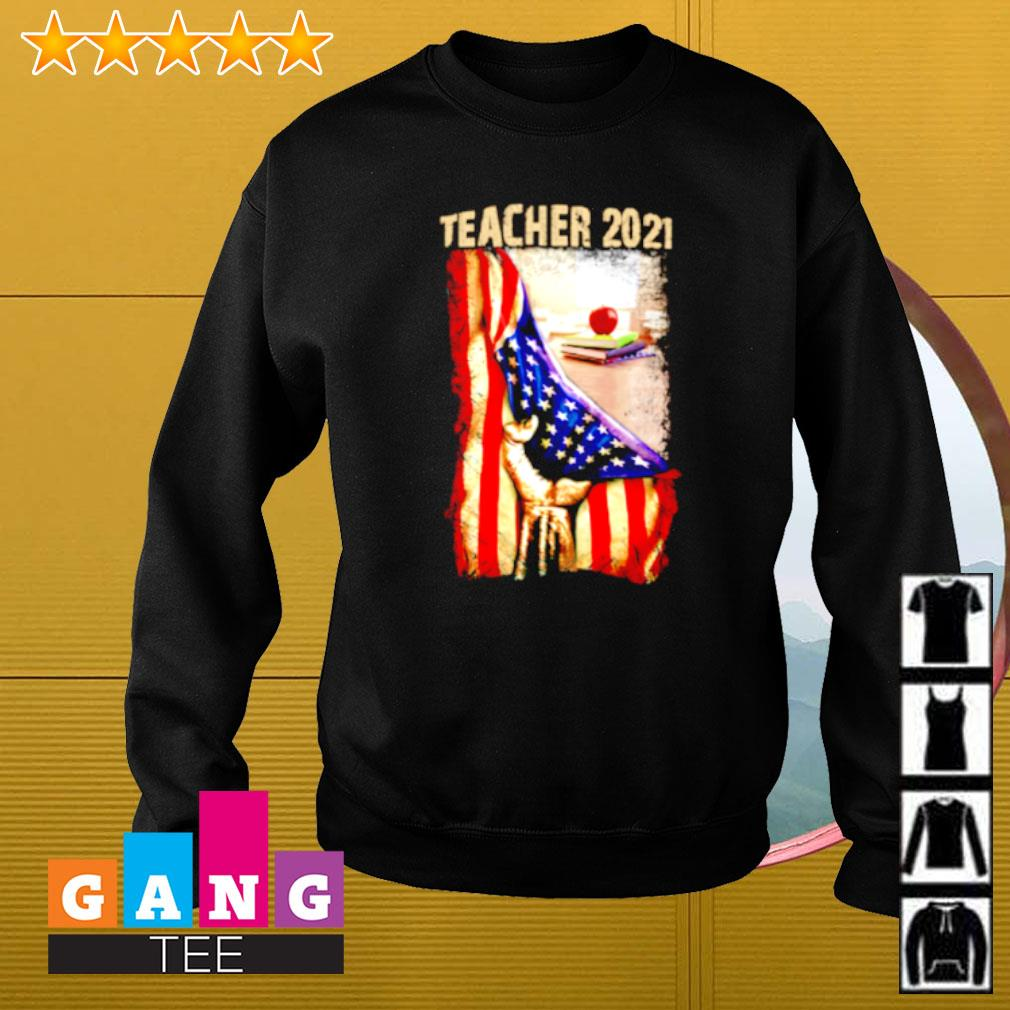Teacher 2021 Appreciation American flag Sweater